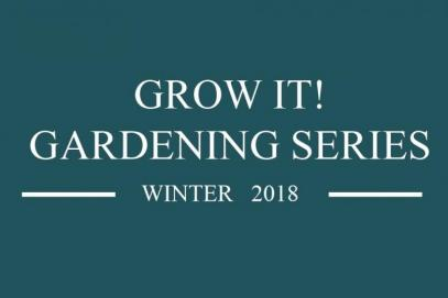 Grow It Gardening Series